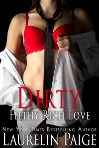 Dirty Filthy Rich Love FINAL
