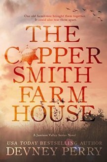 www.dgbookblog.com:The Coppersmith Farmhouse (Jamison Valley, #1) by Devney Perry _ Goodreads